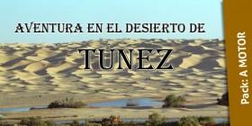 DESIERTO TÚNEZ – del 25 de enero al 1 de febrero