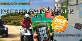 PACK OCIO MASIA + REUNION