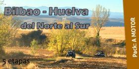 Bilbao – Huelva, del Norte al Sur, del 11 al 16 de mayo de 2019